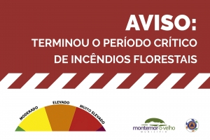 Aviso | Final do Período Crítico de Incêndios Florestais
